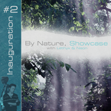 By Nature, Showcase #2: Inauguration, Part 1: Summer Team (1/25/14)