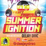FIESTY FRIDAYS SUMMER IGNITION 2017
