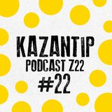 Kazantip Podcast #22 — Lasha & Sikha