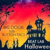 BEAT LAB HALLOWEEN #7 BIG DOOB b2b BUTTON FAC3 (+ HOST DNC)