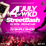 4th of July WKD & StreetBash NJ 2016 - Promo Mix