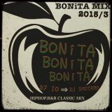 BONiTA MIX HIPHOP,R&B CLASSIC DJIO→DJ SHOTARO EVERY4THSATURDAY''BONITA''