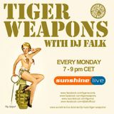 Sunshine Live Radio Tiger Weapons (Episode 163 - 16.03.2015)