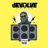 dEVOLVE Radio #43 (12/29/18)
