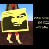 Pitch Below Zero- Vol XXXVII with Miss Soxee - The works of Roy Ayers