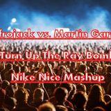Afrojack vs. Martin Garrix - Turn Up The Ray Bomb (Nike Nice Mashup)