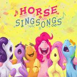 Horse Singsongs