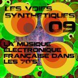 Les Voies Synthétiques N°9 : la musique électronique française dans les 70's