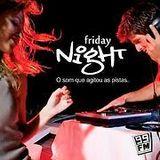 13-10-2017 Programa Friday Night - Convidado Dj Dee