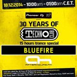 18.12.2014 - 30 Years of Technoclub Special on Afterhours FM - Bluefire (12:00 - 13:00 CET)