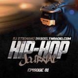 Hip Hop Journal Episode 1 w/ DJ Stikmand