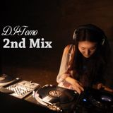 DJ-Tomo 2nd MIX!!
