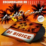 DJ BIGICE - Beautiful Sunset (DJ MIXTAPE)