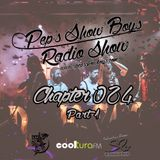 Chapter 024_Pep's Show Boys RadioShow Special Live Set @ THE BIG BANG SHOW Part 1 at Cootura FM