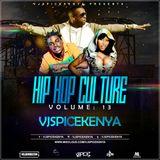 #HIP HOP CULTURE VOL 13-VJ SPICEKENYA