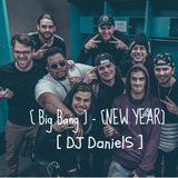 [ Big Bang ] - [ New Year ] - (DJ Daniel5)