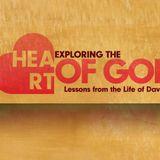 Exploring the Heart of God - Week 4 - Audio
