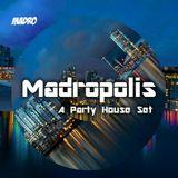 Madropolis Episode #001