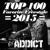Addict - My top 100 favorite freestyle