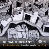 KUNAL MERCHANT live impulse mix. 15 august 2018 | whcr 90.3fm | traklife.com