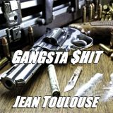 "Jean presents ""GANGSTA $HIT - 306"""