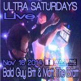 Ultra Saturdays - MTB & BGB - 101614