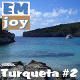 EMjoy - Turqueta #2