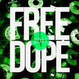 Some Wicked - Free Dope 2011