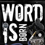 The Word Is Born Show - Episode 1