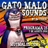 GATO MALO Sounds. Show 15. 07-08-2014. muymalos.com