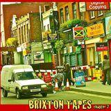 BRIXTON TAPES - Chapter 2 [Versions]