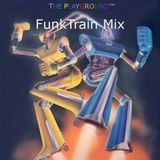 The Playground's Funktrain Mix