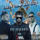DJ Jexsey - Latin Trap Kingz Mix