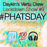 Daykin's Vertu Crew Lockdown Show 9