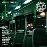 Night Bus Tapes - Episode 1