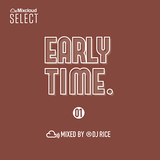 EARLY TIME. #001 - R&B,HipHop,Pop,Urban,Reggae,ElectroPop