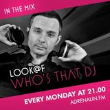 Look @ F - Who's That DJ Show #59