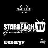 DJ Denergy Starbeach DJ Contest 2012