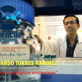 """Podcast: Dr Eduardo Torres Ramírez """"Catalizadores Biológicos Ambientales"""""""