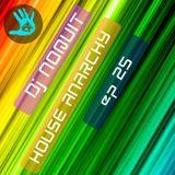 Dj NOQUIT - HOUSE ANARCHY EP 25