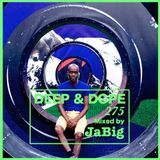 Deep House Beach Lounge Chill Classics Mix by JaBig - DEEP & DOPE 275