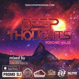 Deep Thoughts podcast # 22 with Dj Tony Montana [MGPS 89,5 FM] 13.10.2017