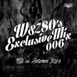 "WSZ80 (LEF!!! CREW!!!) / Exclusive Mix 006 ""Fall in Autumn"""