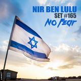 Set 165 - NO FEAR - Nir Ben Lulu