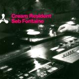 Seb Fontaine -  Cream Resident - Disc 1 (2000)