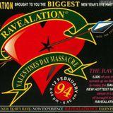 DJ Rap Ravealation 'Valentines Day Massacre' 12th February 1994