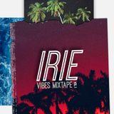 The IRIE VIBES Mixtape Vol. 1 (mixed by DJ DZYR)