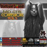DatGyal Sound - Bad Gyal Confessions Vol.3 Mixtape - June 2015
