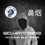 @DJJAYCEE10 - NOTHING BUT GRIME