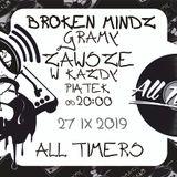 Broken Mindz Radio feat. All Timers 2019  [Derby & MTHZ]